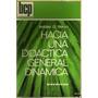 Hacia Una Didáctica General Dinámica - Nérici, Imídeo G.