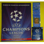 Album U E F A Champions League No Ofi. 2011/12 + Figus+sobre