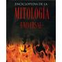 Enciclopedia De Mitología Universal. Ed. Parragón