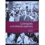Fotografia En La Historia Argentina - Tomo 3 -clarín 60 Años