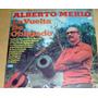 Alberto Merlo La Vuelta De Obligado Vinilo Argentino