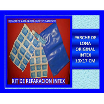 Kit Reparacion Parche Intex Lona Original Piso Pared Aro