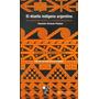 El Diseño Indigena Argentino - Fiadone Alejandro Eduardo