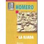 La Iliada - Homero - De Buro Editor