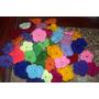 Flores Tejidas Al Crochet Lana Acrilica Precio X 100 Unid