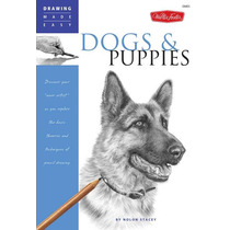 Drawing Made Easy Dogs And Puppies - Libro Digital