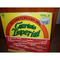 El Cuarteto Imperial- El Continuado - Vol 3 - Lp Sello Cbs