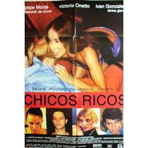 Poster Chicos Ricos Victoria Onetto Pepe Monje