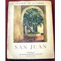 Torre, Antonio De La: San Juan. Voz De La Tierra... Dedicado
