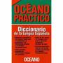 * Diccionario De La Lengua Española * Oceano Practico