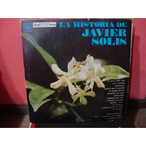Disco Vinilo Javier Solis La Historia 3 Discos---235 $