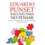 Excusas Para No Pensar. Eduardo Punset. Libro Digital