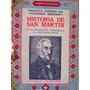 Historia De San Martin Y De La Emancipacion Sud Tomo 2