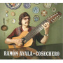 Ramón Ayala - Cosechero - Cd Original