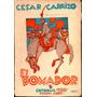 El Domador ( Cesar Carrizo) 1era Edicion