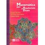 Matematica Para Arquitectura Y Diseño Nicolini-sta.maria
