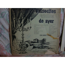 Longplay Disco Vinilos Eduardo Ferri Valsecitos Criollos
