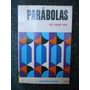 Parabolas - Jose Enrique Rodo