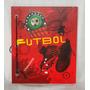 Carpeta Escolar Futbol 2 Tapas Nº 3 Miralas !!