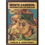 Carlos B. Borovinsky - Monte Caseros Incendio En Las Chilcas