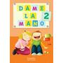 Dame La Mano 2- Editorial Longseller
