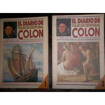 El Diario De Viajes De Cristobal Colón Tomos 1 Y 3 Buenos