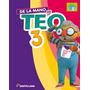 De La Mano De Teo 3 - Editorial Snatillana
