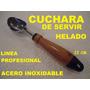 3 Cucharas P Servir Helado Postres 22cm Ac Inox P Heladeria