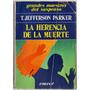 Jefferson Parker - La Herencia De La Muerte