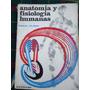 Anatomia Y Fisiologia Humanas - Emilio Tejero