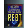Reglamento Electronicopara La Baja Tension Rebt