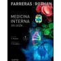 Farreras Rozman - Med. Interna - E. 18va. - 2 Tomos
