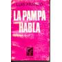 La Pampa Habla, Luis Franco