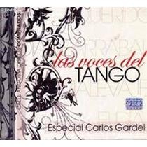 Las Voces Del Tango - Especial Carlos Gardel Cd