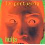 La Portuaria - Huija (1995) - Cd Nuevo Importado Canadá