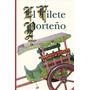 El Filete Porteño - Esther Barugel Y Nicolas Rubió - Maizal