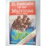 El Rescate De Las Malvinas - Martin Berger -bruguera - Usado