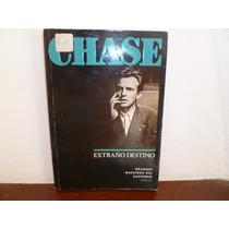 Extraño Destino- Chase