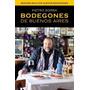 Bodegones De Buenos Aires 2014 Sorba Pietro