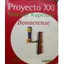 Manual Kapelusz Bonaerense 4 Proyecto Xxi