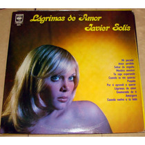Javier Solis Lagrimas De Amor Lp Argentino Promo