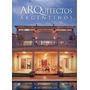 Arquitectos Argentinos Edicion 2013 - 2014 Tomkinson Y Asoc