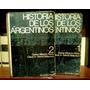 Floria-garcía Belsunce, Historia De Los Argentinos.