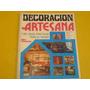 Revista Decoracion Artesana Ideas Practicas Decada Del 70