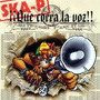 Ska-p Que Corra La Voz
