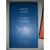 La Cruz Invertida / Marcos Aguinis Z10