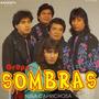 Grupo Sombras - Niña Caprichosa