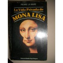 La Vida Privada De Mona Lisa / Pierre La Mure Z10