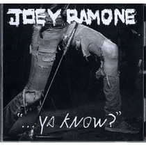 Joey Ramone ...ya Know? Cd Nuevo Sellado