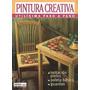 Pintura Creativa: Utilisima Paso A Paso: Nº 1 - 2001